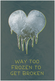 Too Frozen Posters