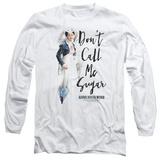 Long Sleeve: Gone With The Wind- Don't Call Me Sugar T-shirts