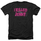 The L Word- I Killed Jenny Shirt