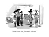 """""""You all know Bart from public relations."""" - New Yorker Cartoon Premium Giclee Print by Kaamran Hafeez"""