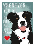 Go with All Your Heart Art by Ginger Oliphant