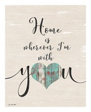 Home with You Prints by Jo Moulton