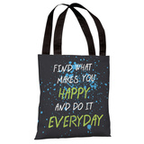 Find What Makes You Happy Tote Bag by OBC Tote Bag