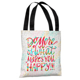 What Makes You Happy - Multi Tote Bag by Jeanetta Gonzales Tote Bag