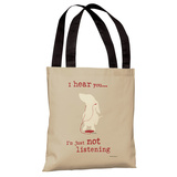 Not Listening - Oatmeal Tote Bag by Dog is Good Tote Bag by Dog is Good