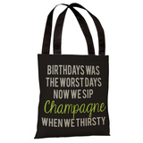Birthdays Was The Worst Days Tote Bag by OBC Tote Bag
