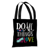 All Things With Love - Black Multi Tote Bag by Pen & Paint Tote Bag