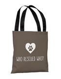 Who Rescued Who - Brown Tote Bag by OBC Tote Bag