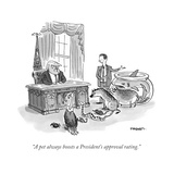 """""""A pet always boosts a President's approval rating."""" - Cartoon Premium Giclee Print by Pat Byrnes"""