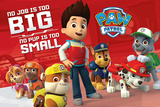 Paw Patrol - No Pup Is Too Small Affiches
