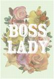 Boss Lady Kunstdrucke