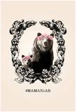 MamaBear Kunstdrucke