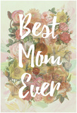 Best Mom Ever Prints