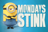 Despicable Me 3 - Mondays Stink Póster