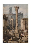 View in the Forum, Rome, c1823 Giclee Print by Samuel Prout