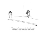 Man about to hit another with a piece of wood. - New Yorker Cartoon Premium Giclee Print by Edward Steed