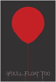 You'll Float Posters