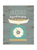 Blessed Beyond Measure Prints by Jo Moulton