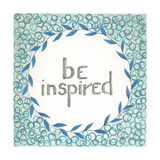 Be Inspired Swirls Posters by Cindy Shamp