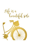 Life is a Beautiful Ride Posters by Anna Quach