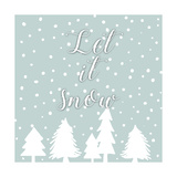Let It Snow Prints by Anna Quach