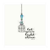 Let Your Light Shine Prints by Jo Moulton