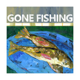 Gone Fishing Art by Pamela J. Wingard