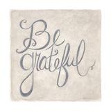 Be Grateful Prints by Cindy Shamp