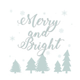 Merry and Bright Posters by Anna Quach