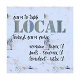 Local Today Prints by Pamela J. Wingard