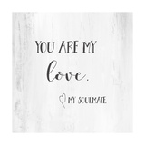 You Are My Love Prints by Pamela J. Wingard
