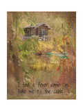 Take Me to the Cabin Mod Art by Ramona Murdock