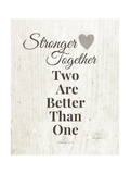 Stronger Together Posters by Linda Woods