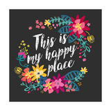 This Is My Happy Place Posters by Joan Coleman