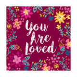 You Are Loved Art by Joan Coleman