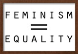 Feminism Equals Equality Poster