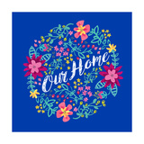 Our Home Prints by Joan Coleman