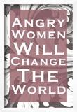 Angry Women Prints