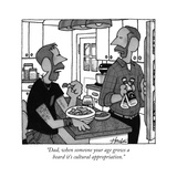 """Dad, when someone your age grows a beard it's cultural appropriation."" - New Yorker Cartoon Premium Giclee Print by William Haefeli"