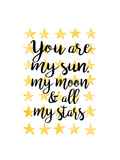 You Are My Sun Prints by Joan Coleman