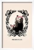 MamaBear Posters