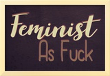 FeministAF Posters