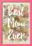 Best Mom Ever Posters