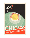 Chicago. World's brightest spot. Go! Prints by  The Cuneo Press