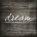 Dream on Wood Art by  SD Graphics Studio