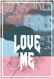 Love Me Posters