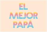 El Mejor Papá I Posters