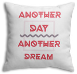 Another Day Another Dream Throw Pillow Throw Pillow by  Vanzyst