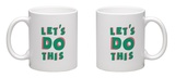 Let's Do This Mug Mug