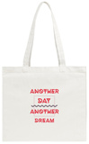 Another Day Another Dream Tote Bag Tote Bag by  Vanzyst